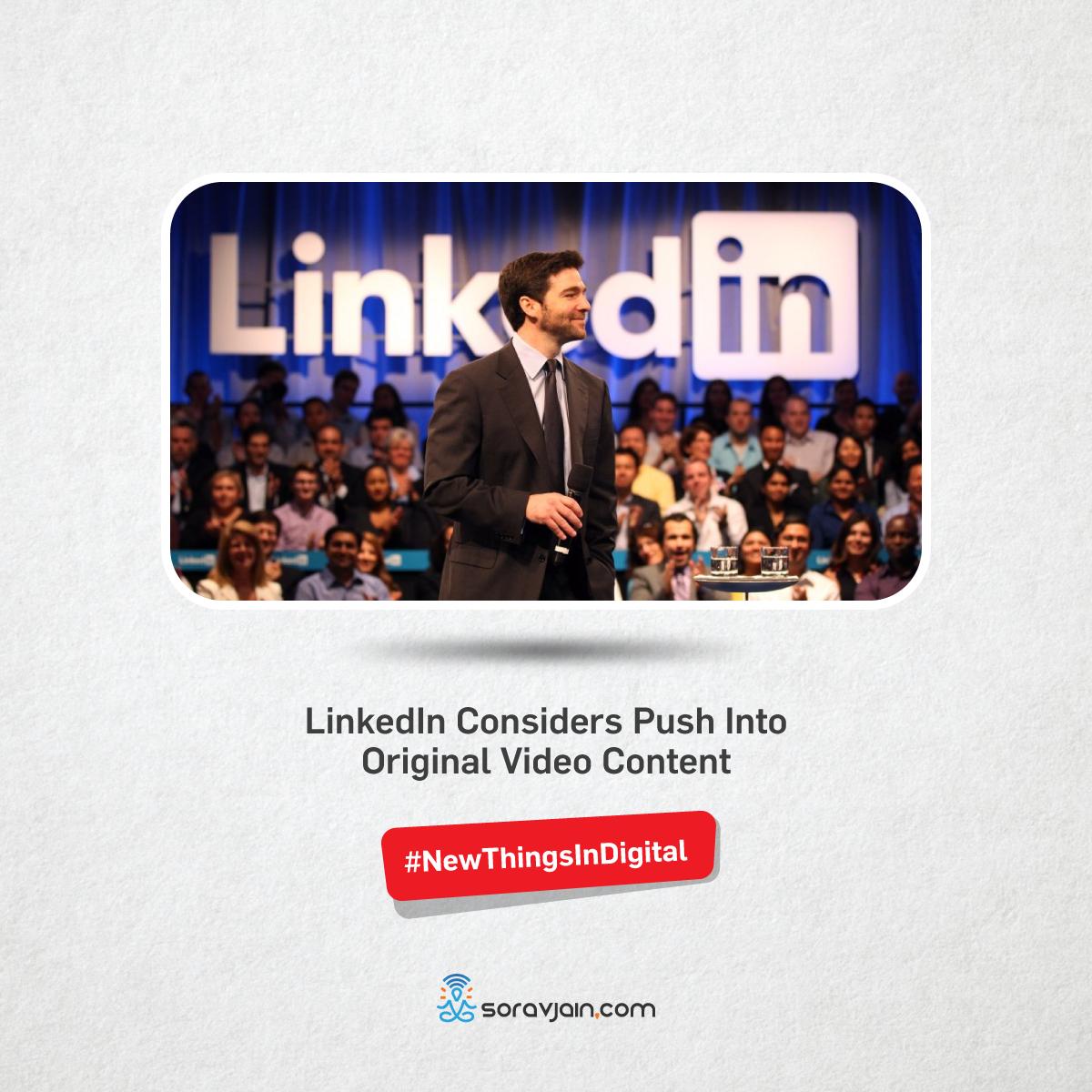 LinkedIn Considers Push Into Original Video Content