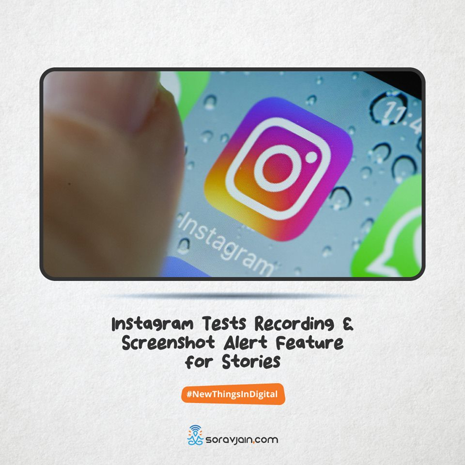 Instagram Tests Recording and Screenshot Alert Feature for Stories