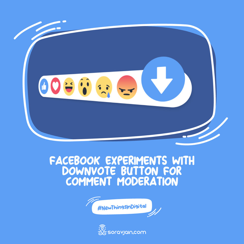 Facebook Experiments with Downvote Button for Comment Moderation