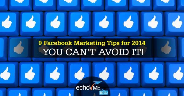 Facebook Marketing Tips 2014