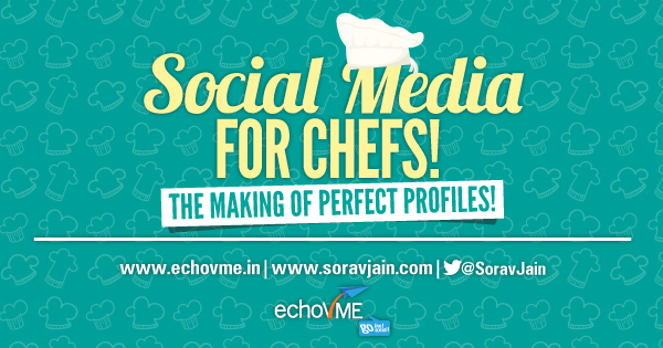 Social Media for Chefs – Recipe for Perfect Profiles