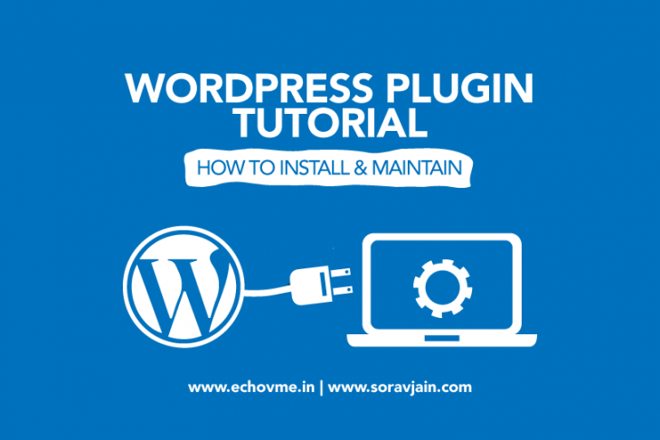 How to Install & Maintain WordPress Plugin – Complete Guide