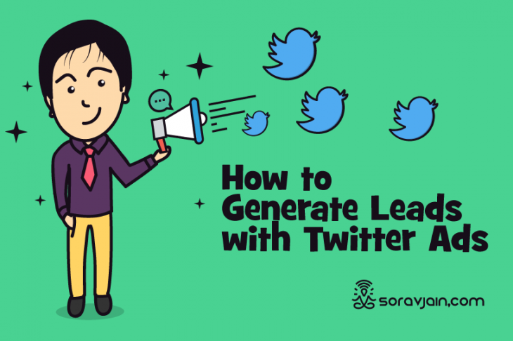 How to Run Twitter Advertisements and Generate Leads on a Click