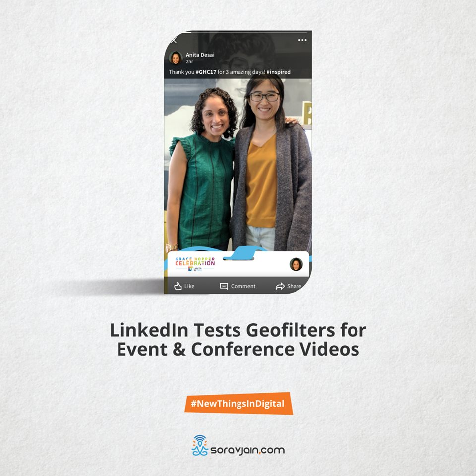 Linkedin tests geofilters for event & conference videos