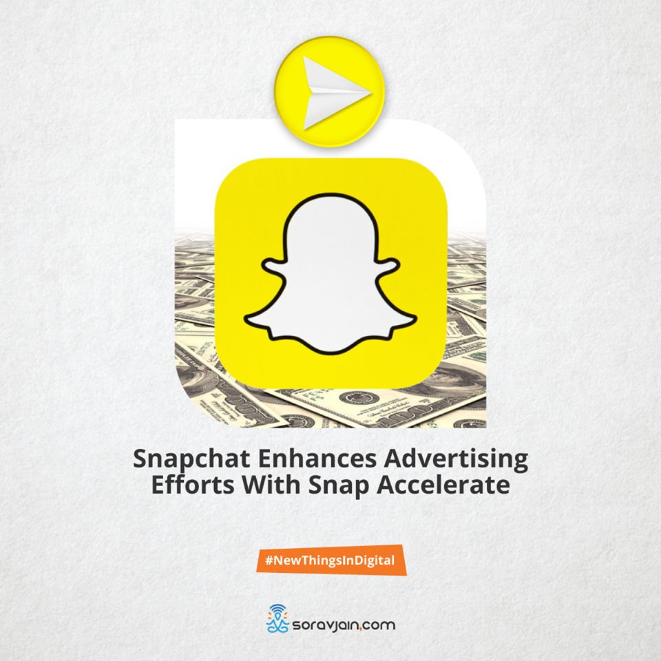 Snapchat enhances advertising efforts with snap accelerate