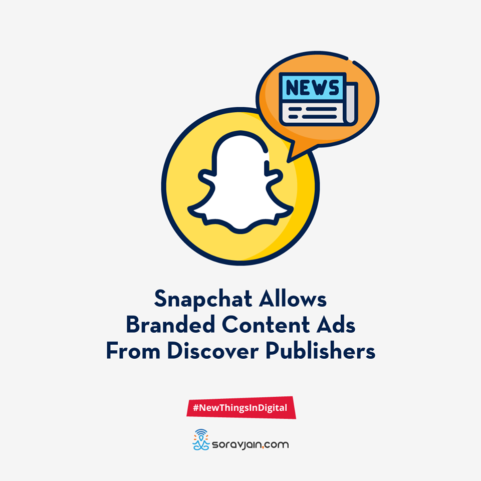 Snapchat Allows Branded Content Ads From Discover Publishers
