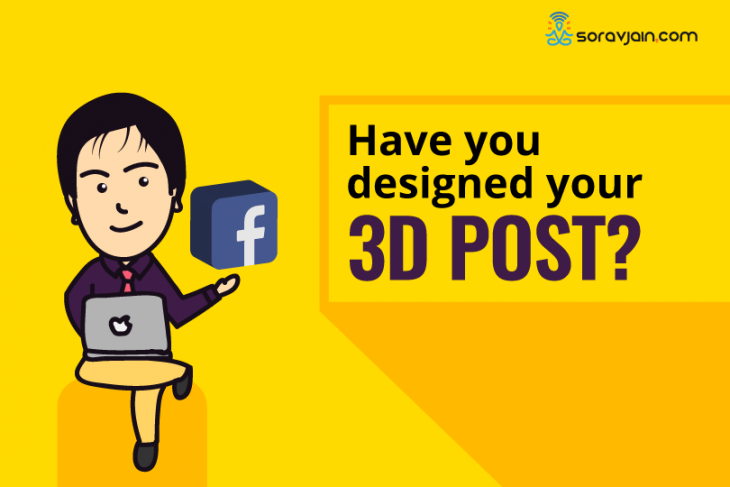 How to Design and Upload 3D Posts on Facebook