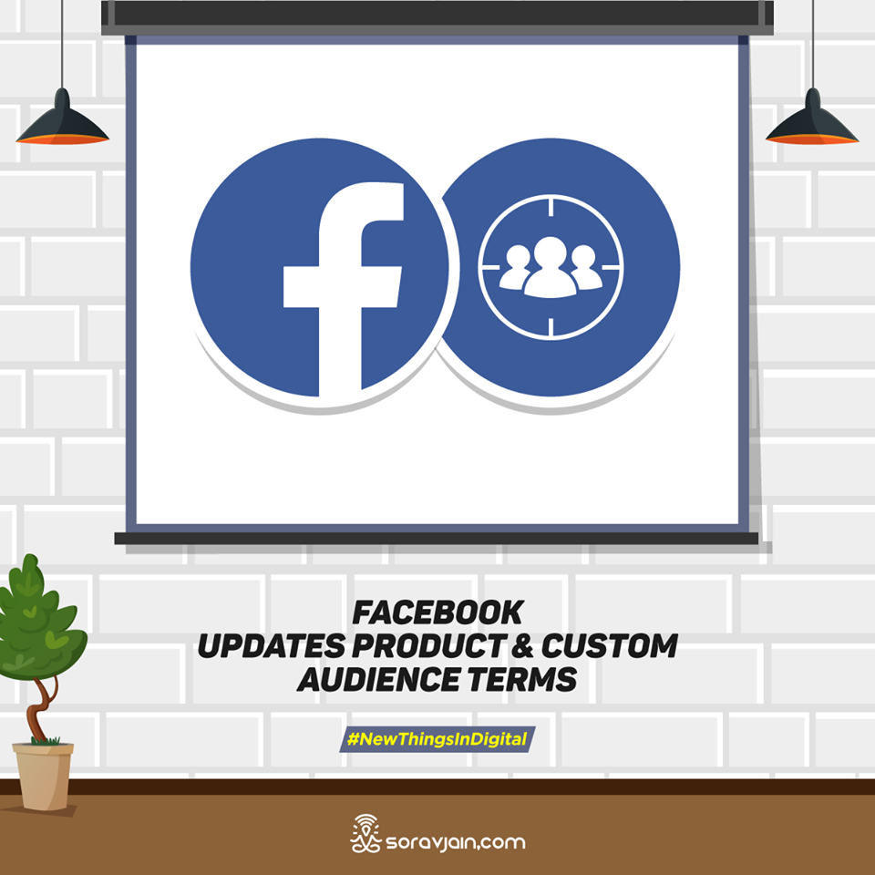 Facebook Updates Product and Custom Audience Terms