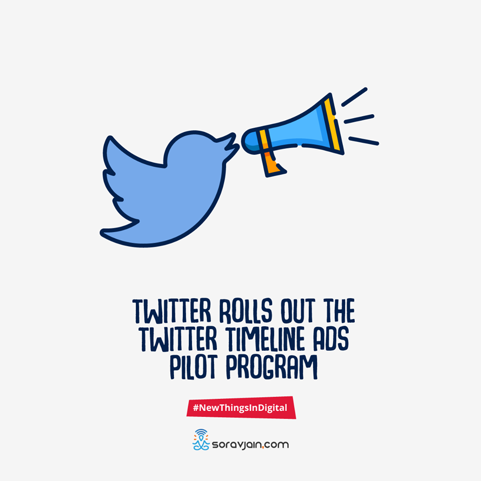Twitter Rolls Out the Twitter Timeline Ads Pilot Program