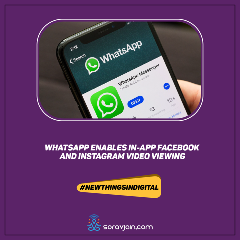 WhatsApp Enables In-App Facebook and Instagram Video Viewing