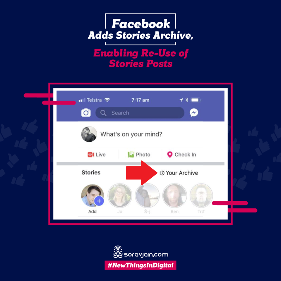 Facebook Adds Stories Archive, Enabling Re-Use of Stories Posts