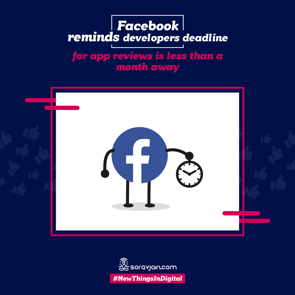Facebook Reminds Developers Deadline for App Reviews is Less Than a Month Away