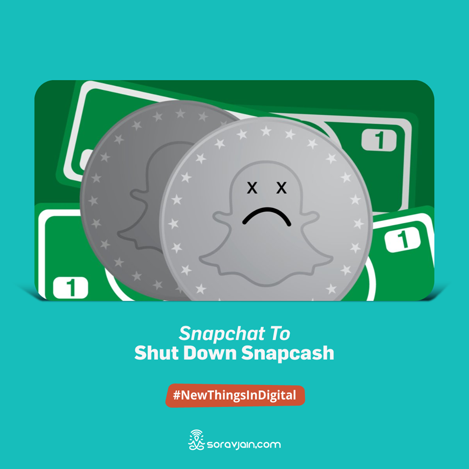Snapchat to Shut Down Snapcash