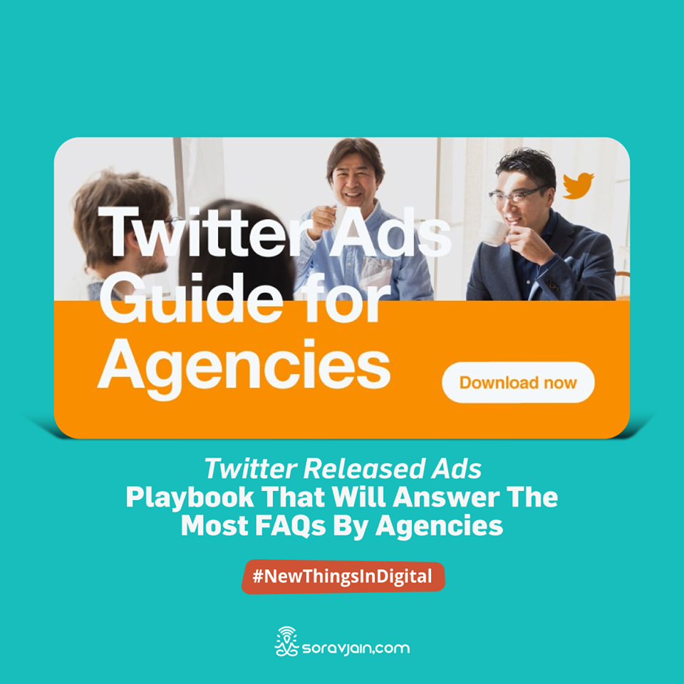 Twitter Released Ads Playbook That will Answer the Most FAQs by Agencies