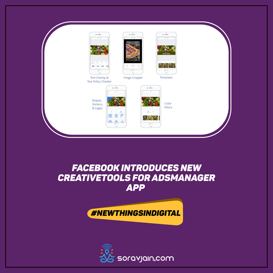 Facebook Introduces New Creative Tools AdsManager App