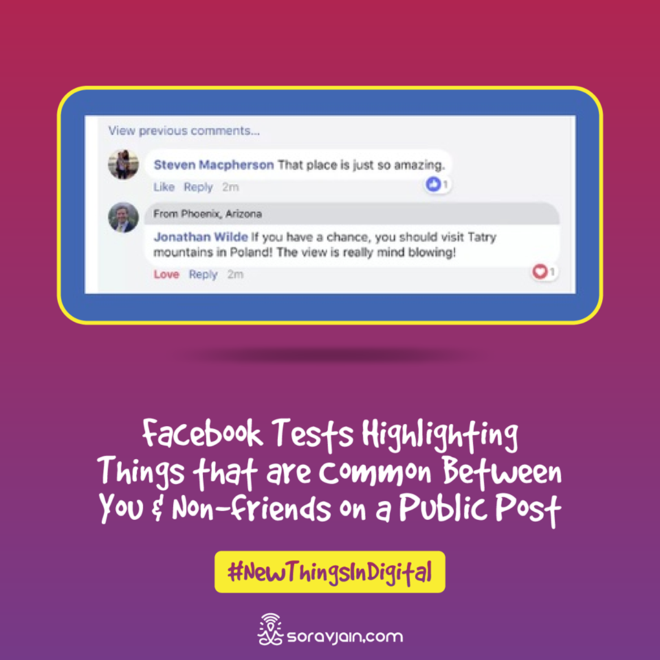 Facebook Tests Highlighting Things That Are Common Between You And Non-Friends On A Public Post