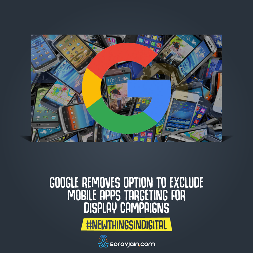 Google Removes Options To Exclude Mobile Apps For Targeting Display Campaigns