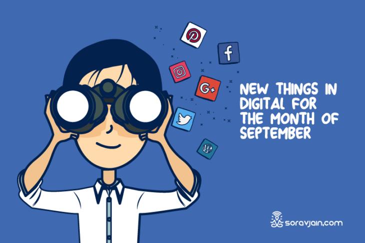 32 New Things In Digital In September 2018
