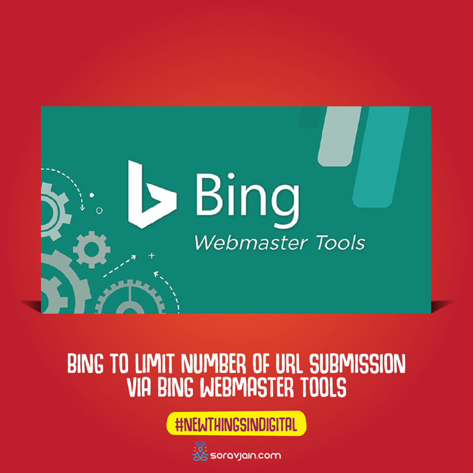 Bing To Limit Number Of URL Submission Via Bing Webmaster Tools