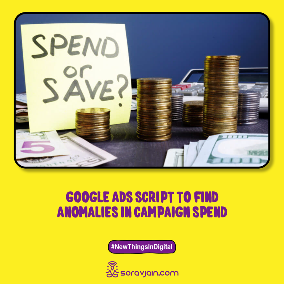 Google Ads Script to Find Anomalies in Campaign Spend