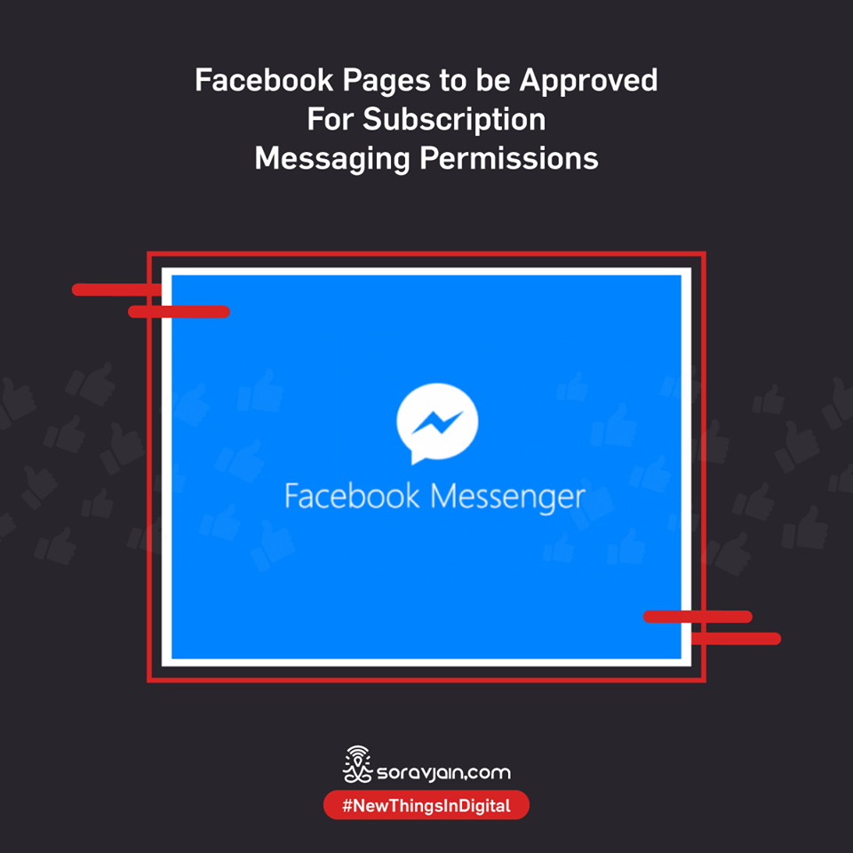 Facebook Pages to be Approved For Subscription Messaging Permissions