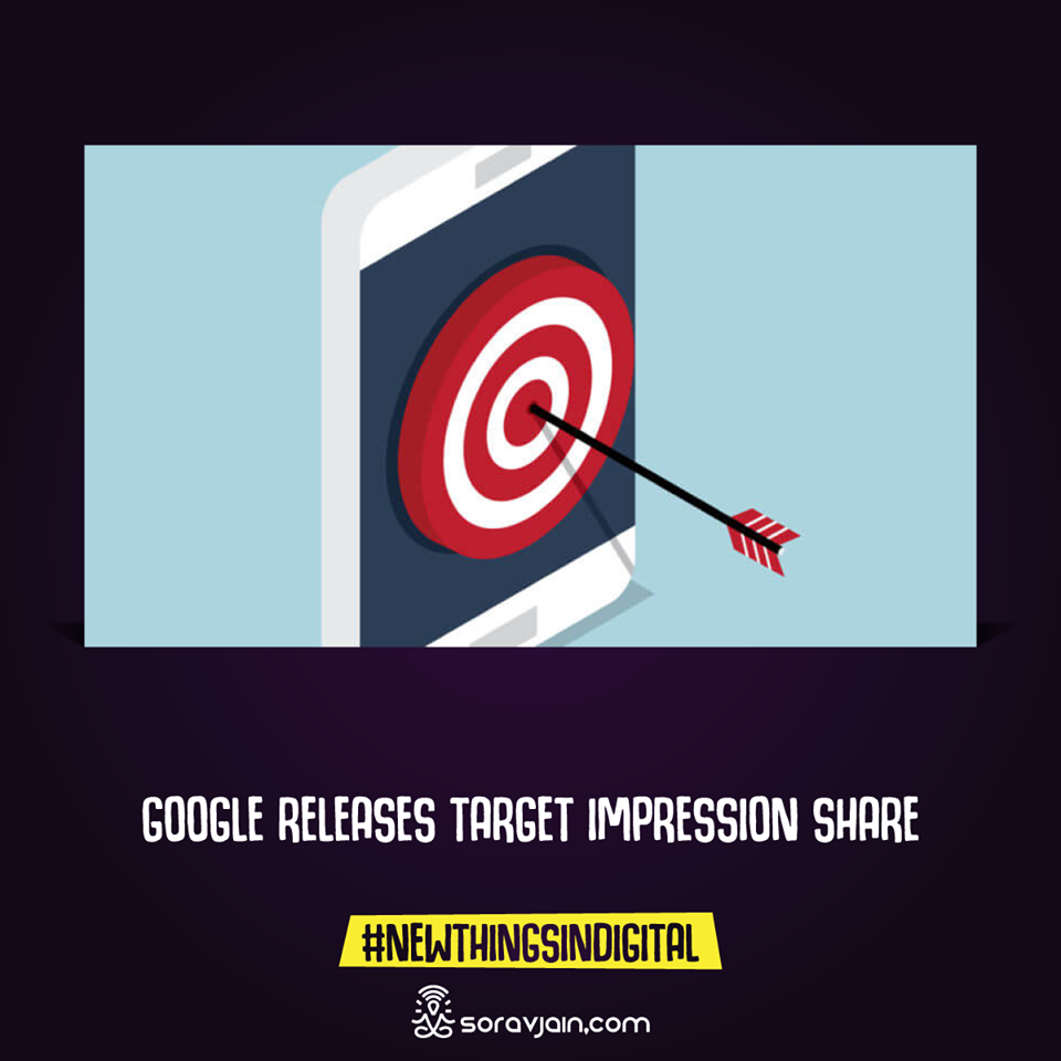 Google Releases Target Impression Share