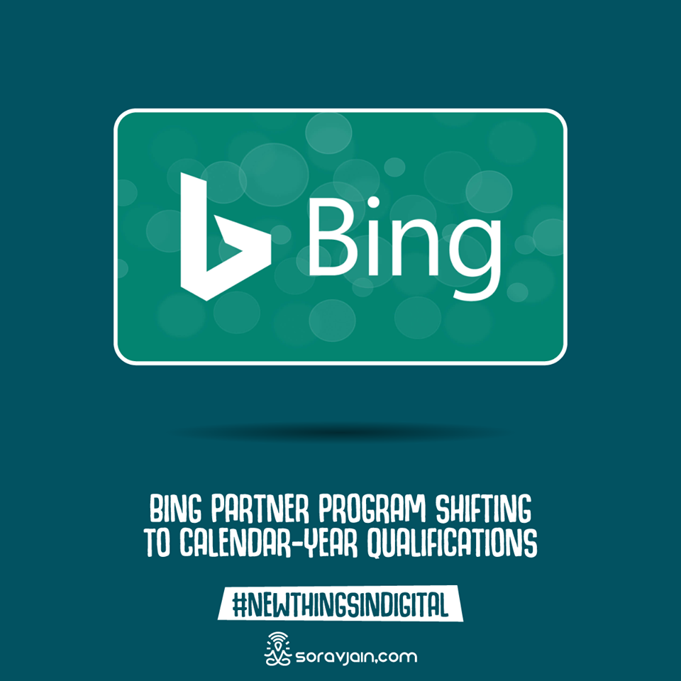 Bing Partner Programs Shifting to Calendar-year Qualification