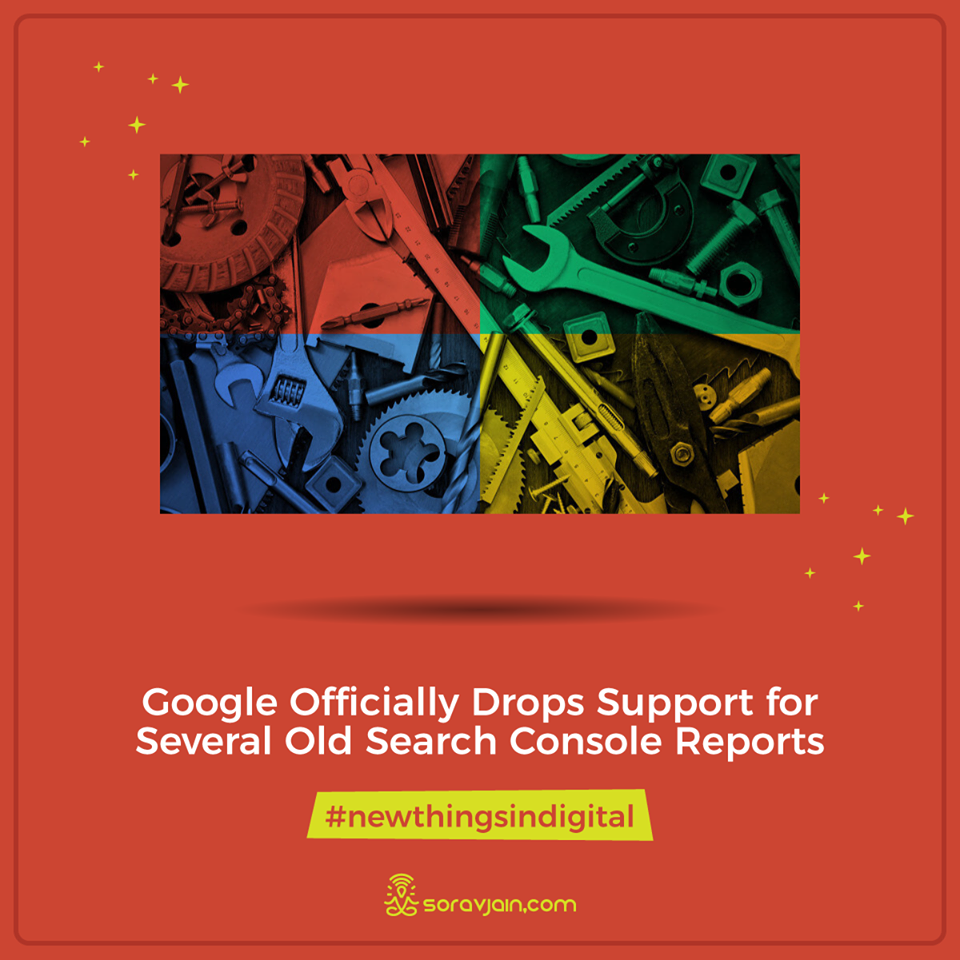 Google Officially Drops Support for Several Old Search Console Reports