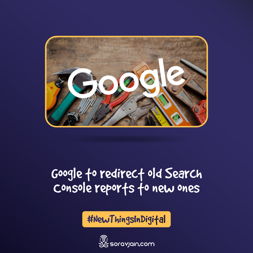 Google to Redirect Old Search Console Reports to New Ones?