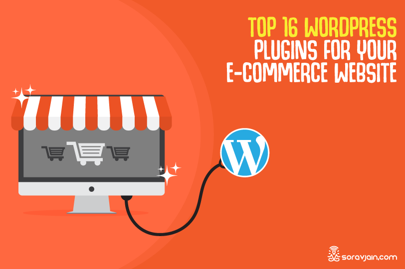 Top 16 WordPress Plugins for Your e-Commerce Website in 2019