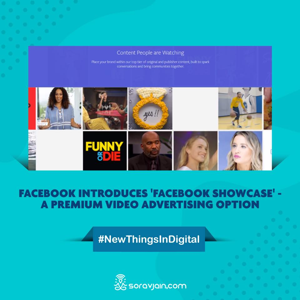 Facebook Introduces 'Facebook Showcase' - a Premium Video Advertising Option