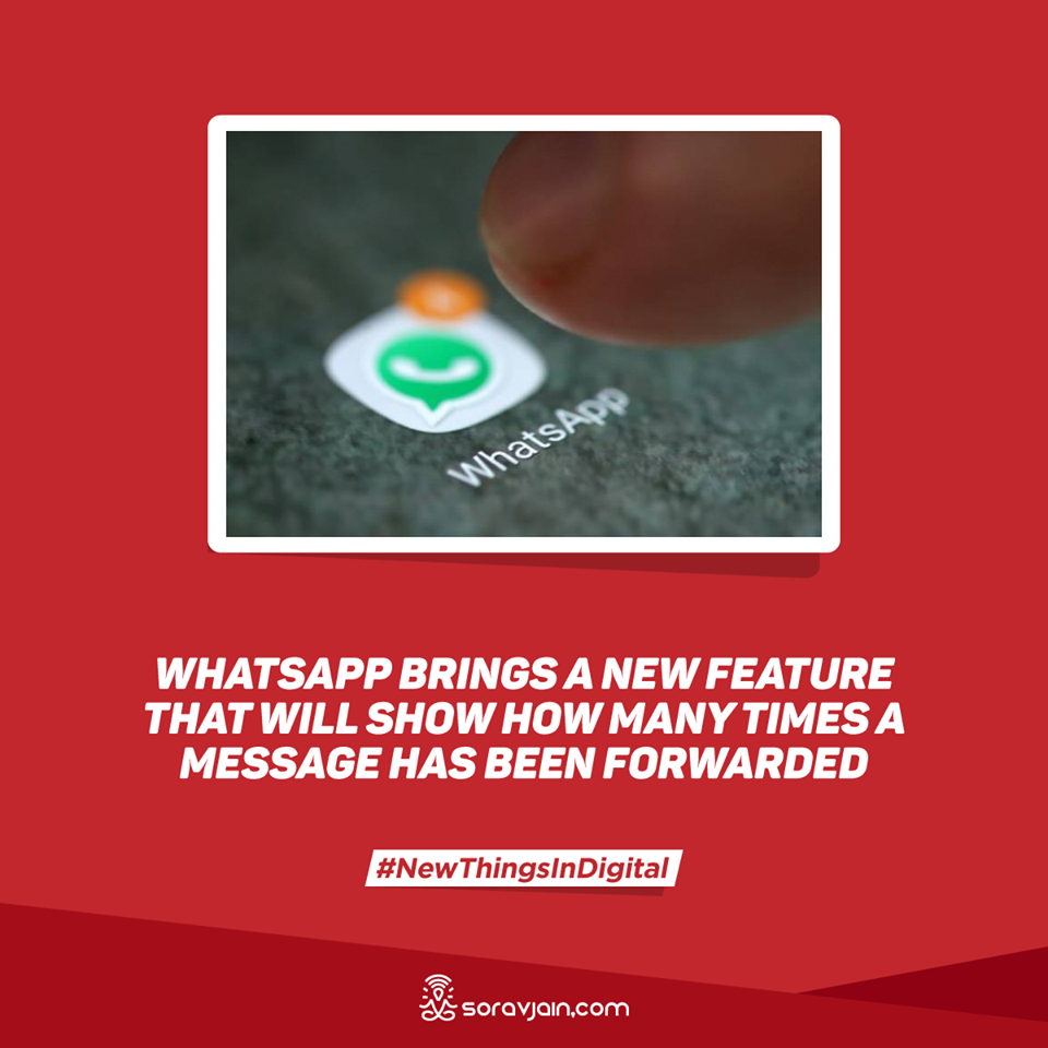 WhatsApp Brings a New feature That Will How Many Times a Message Has Been Forwarded
