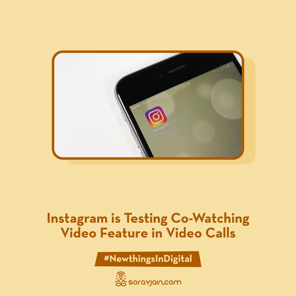 Instagram is Testing Co-Watching Video Feature in Video Calls