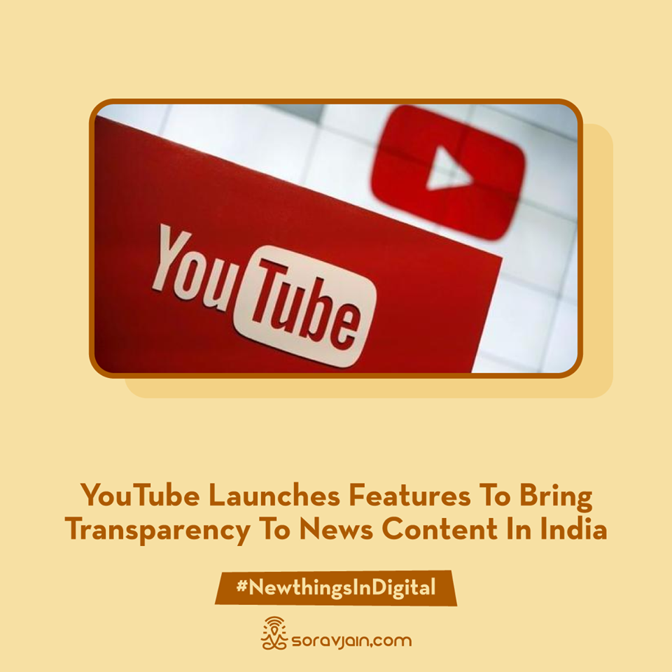 YouTube Launches Features To Bring Transparency To News Content In India