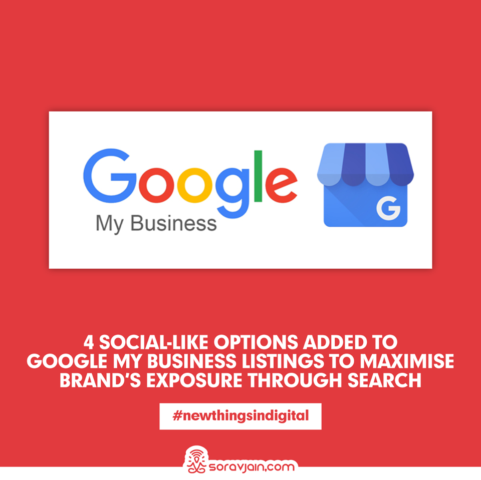 4 Social-Like Options Added to Google My Business Listings To Maximise Brand's Exposure Through Search