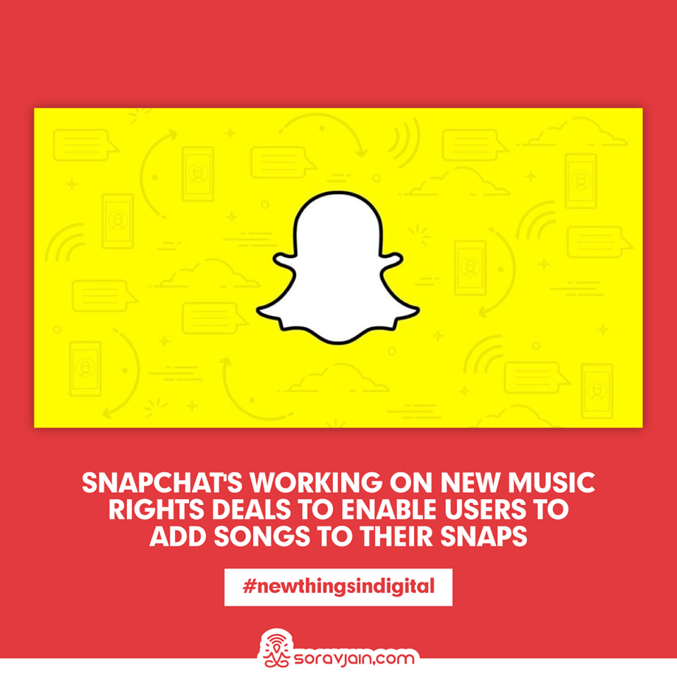 Snapchat is Working on New Music Rights Deals to Enable Users to Add Songs to Their Snaps