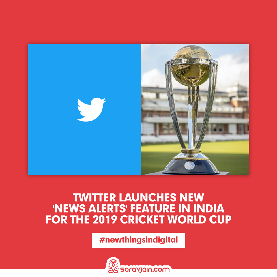 Twitter Launches New 'News Alerts' Feature in India for the 2019 Cricket World Cup