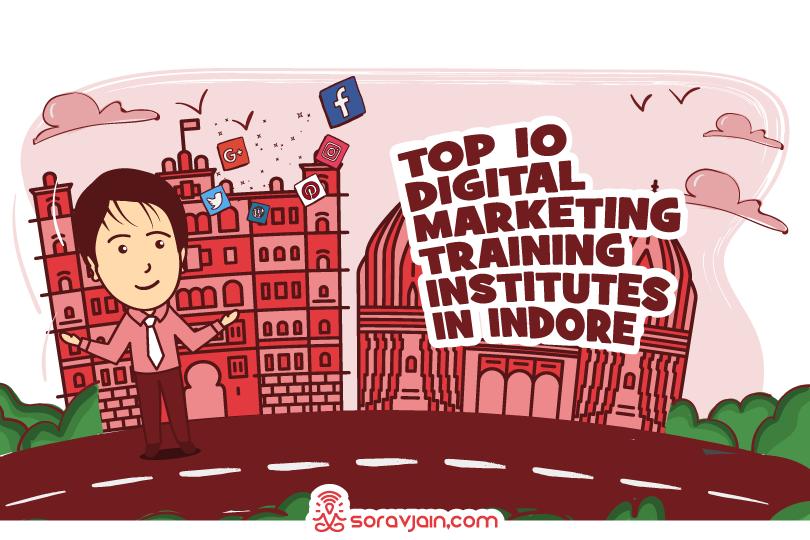 Top 10 Digital Marketing Training Institutes in Indore