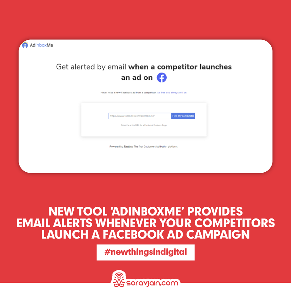 New Tool 'AdInboxMe' Provides Email Alerts Whenever Your Competitors Launch a Facebook Ad Campaign