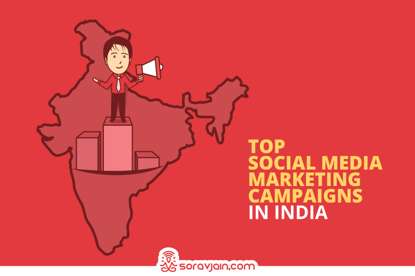 Top 26 Amazing Social Media Marketing Campaigns from India