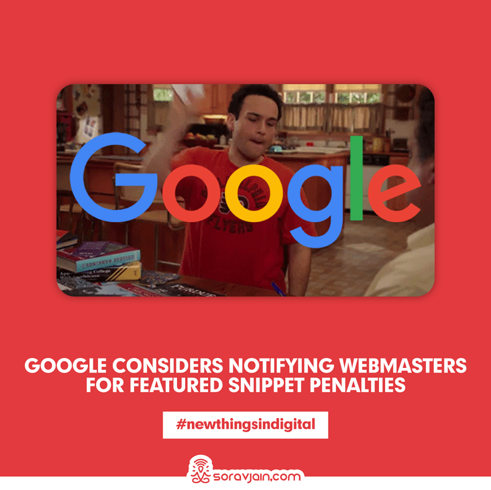 Google Considers Notifying Webmasters For Featured Snippet Penalties