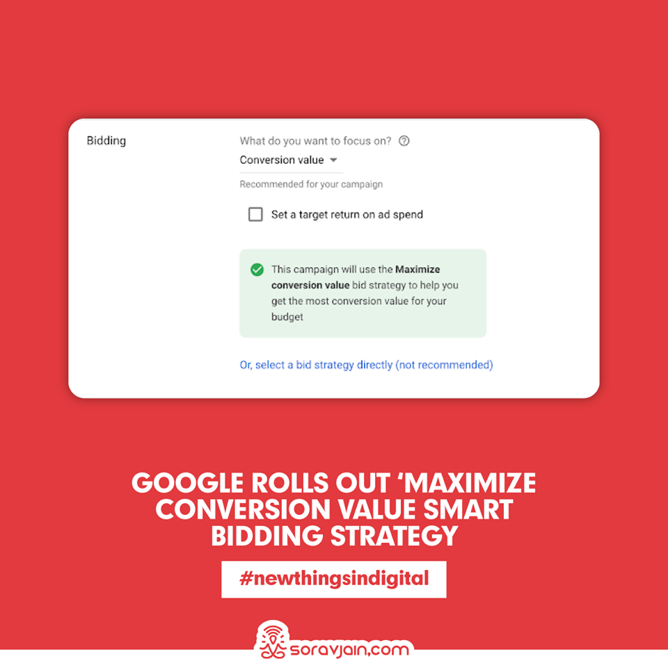 Google Rolls Out 'Maximize Conversion Value Smart Bidding Strategy