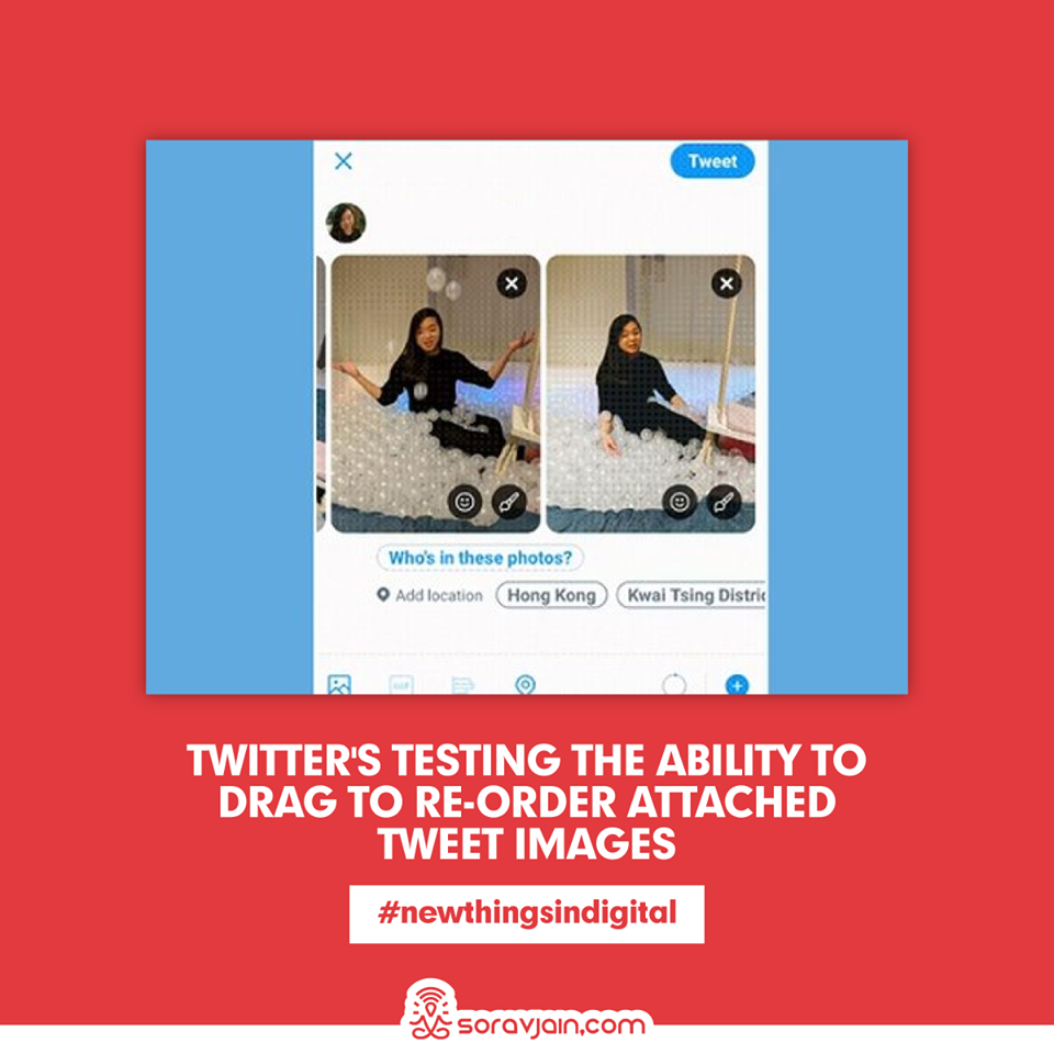 Twitter is Testing the Ability to Drag to Re-Order Attached Tweet Images