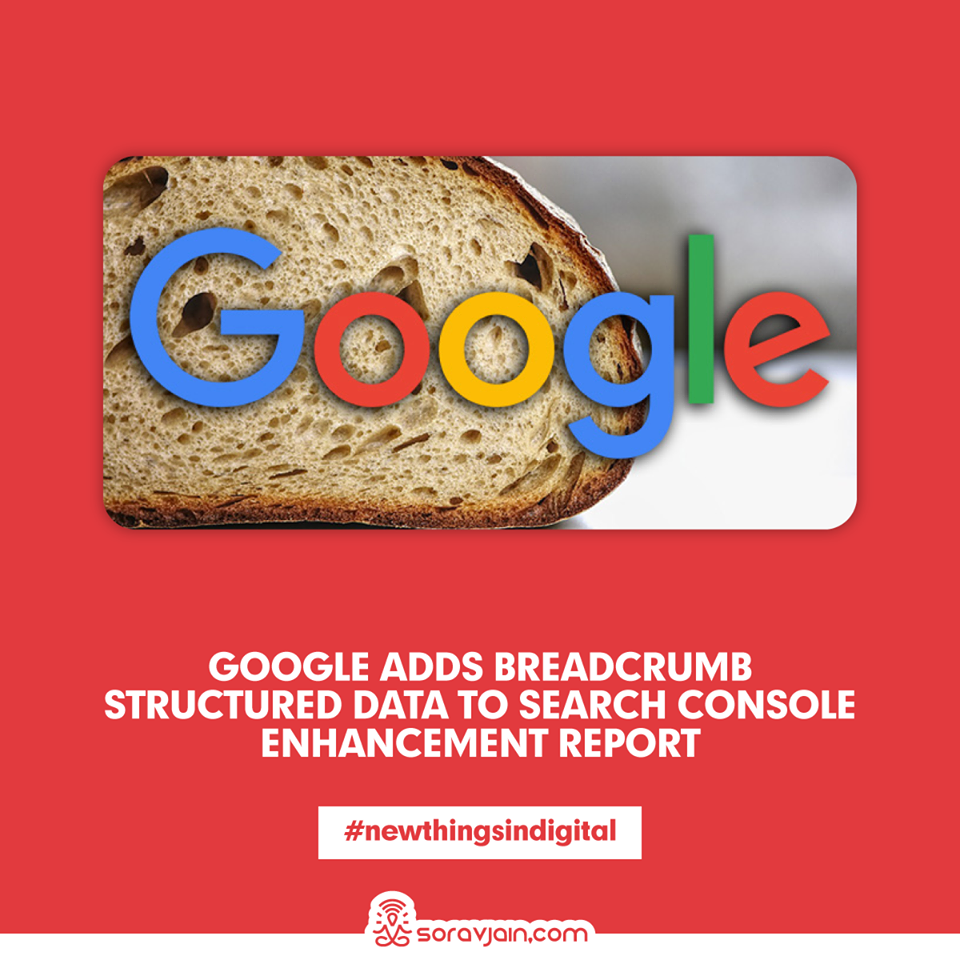 Google Adds Breadcrumb Structured Data To Search Console Enhancement Report