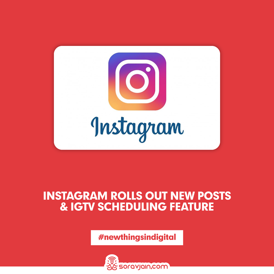 Instagram Rolls Out New Posts & IGTV Scheduling Feature