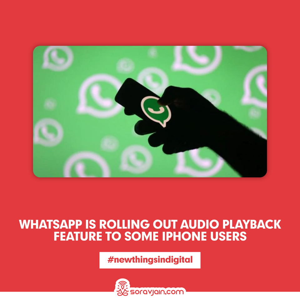 WhatsApp is Rolling Out Audio Playback Feature To Some iPhone Users