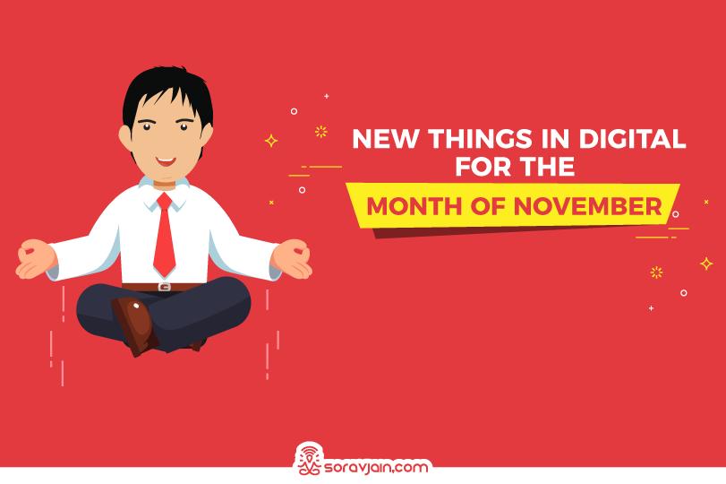 27 New Things in Digital in November 2019