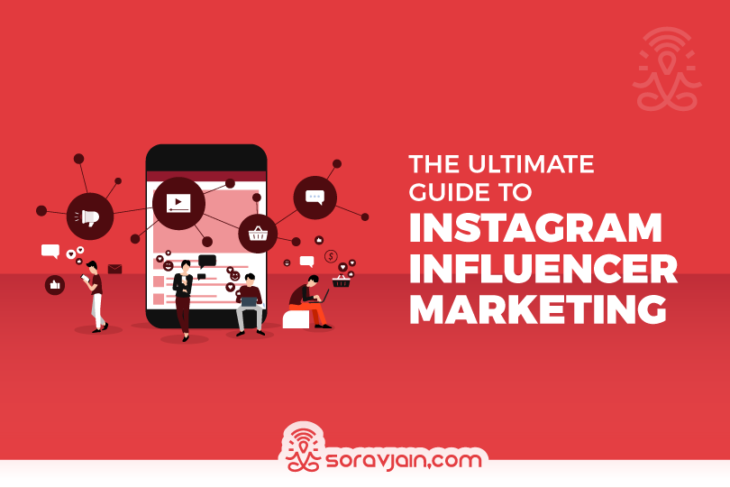 The Ultimate Guide To Instagram Influencer Marketing
