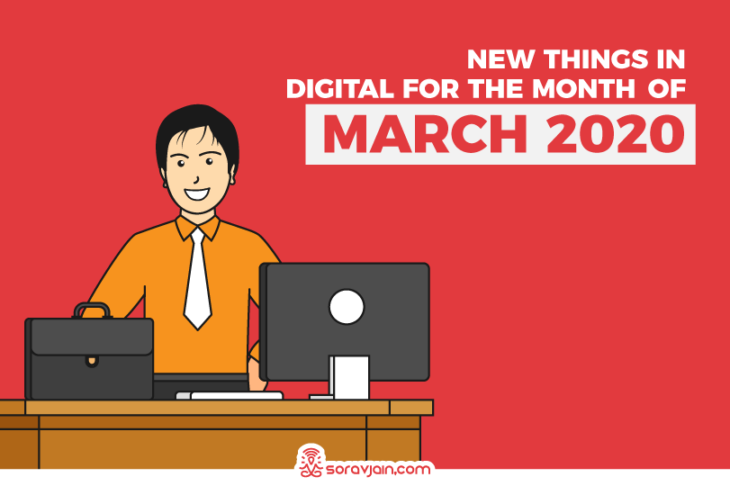 35 New Things in Digital in March 2020