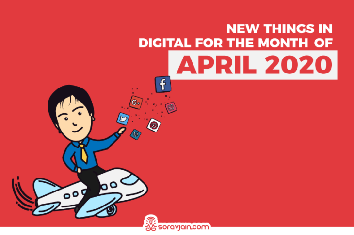 32 New Things in Digital in April 2020